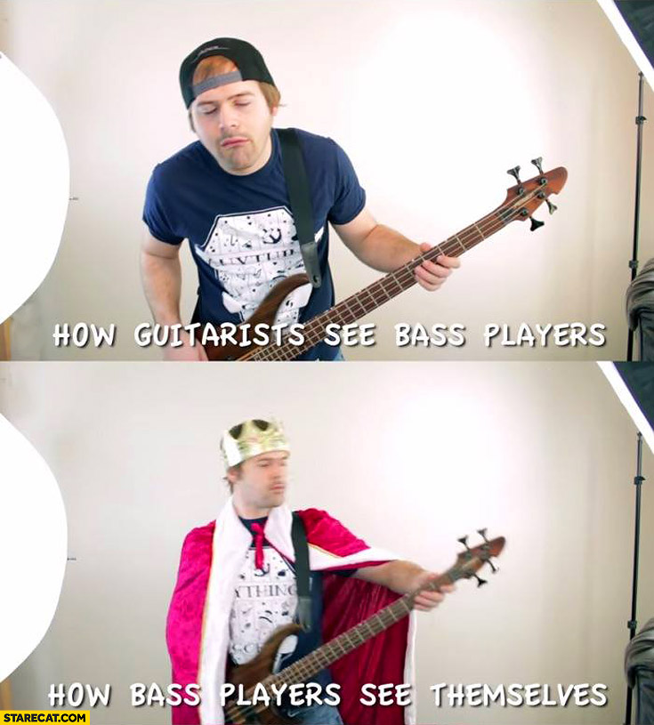 How guitarists see bass players how bass players see themselves