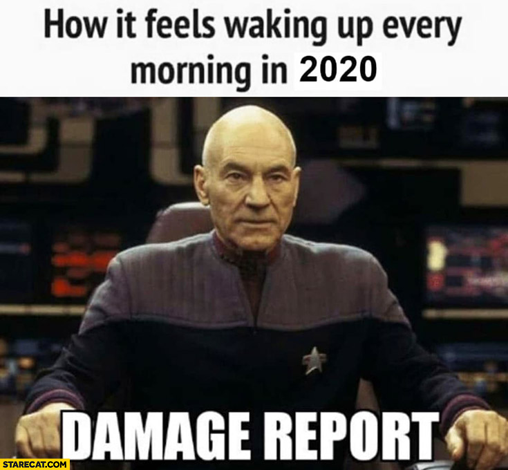 How it feels waking up every morning in 2020 damage report Star Trek