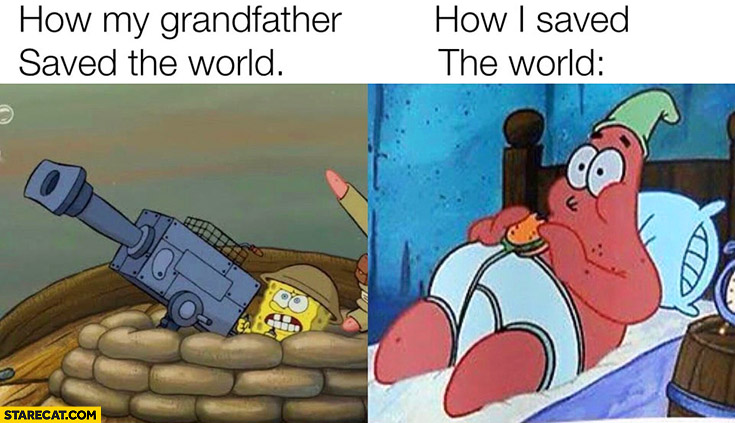 How my grandfather saved the world vs how I saved the world Spongebob coronavirus memes