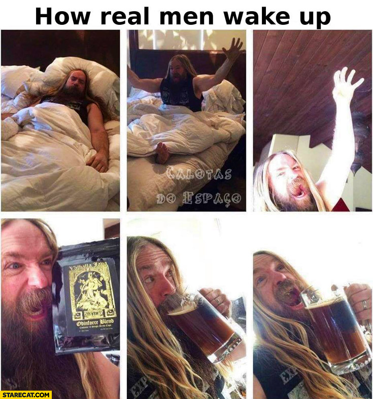 How real men wake up