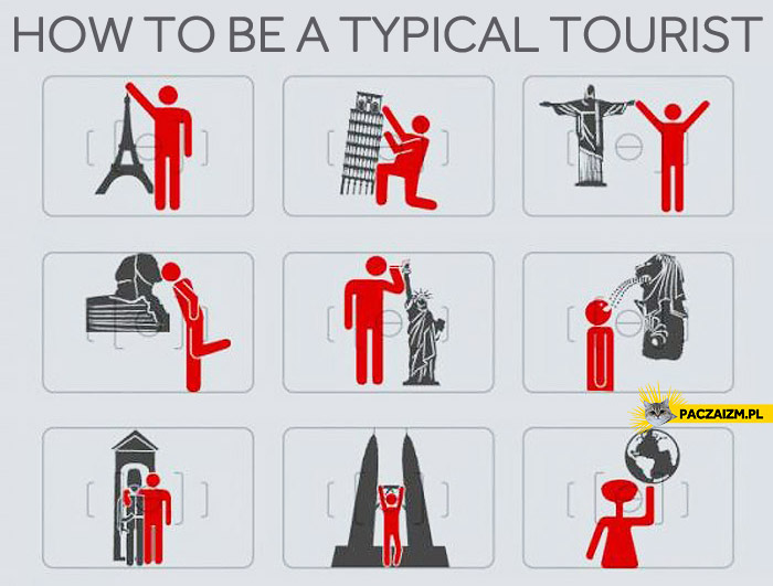 How to be a typical tourist?