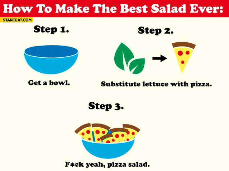 How to make the best salad ever get a bowl substitute lettuce with pizza salad