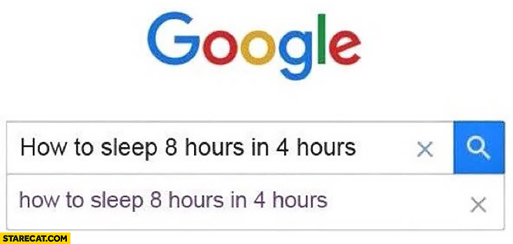 How to sleep 8 hours in 4 hours Google