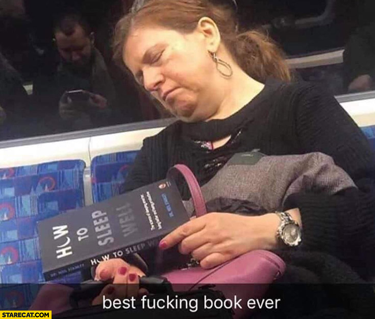How to sleep well best book ever woman reading felt asleep