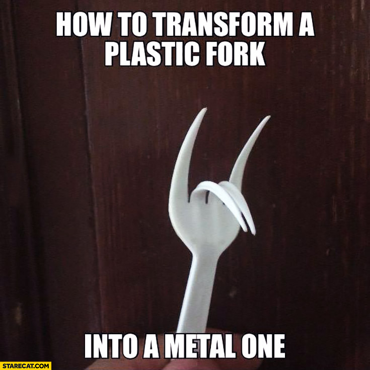 How to transform a plastic fork into a metal one