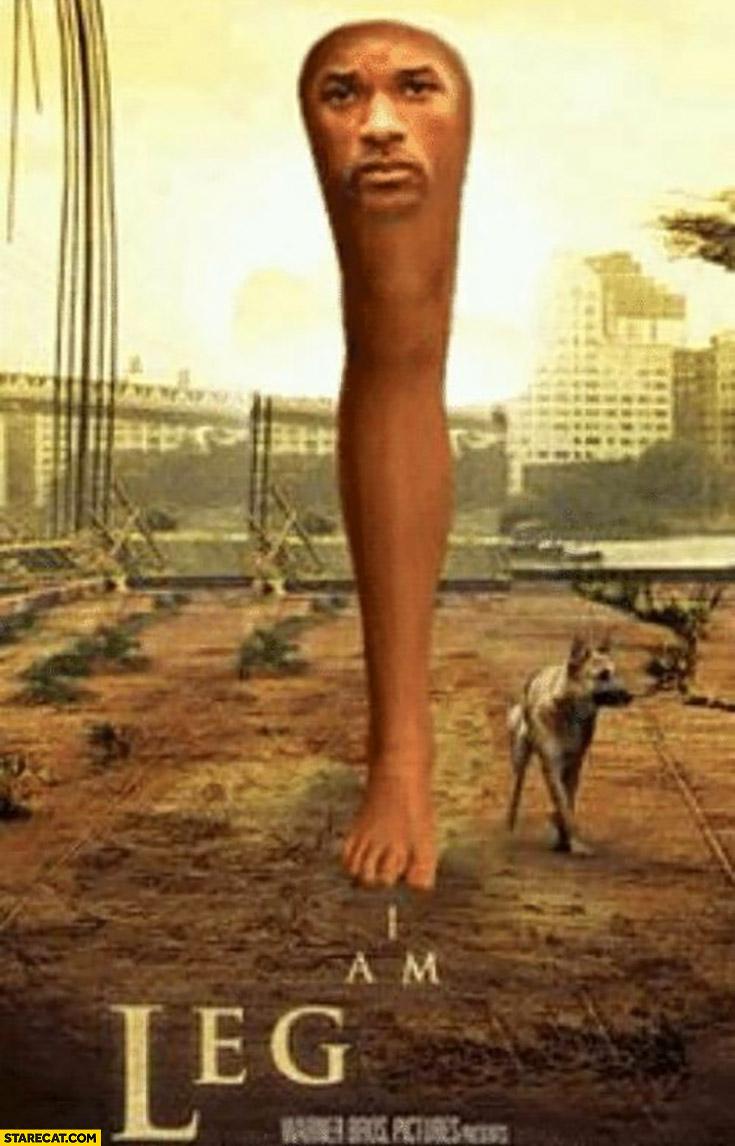 I am leg movie poster I am legend photoshopped