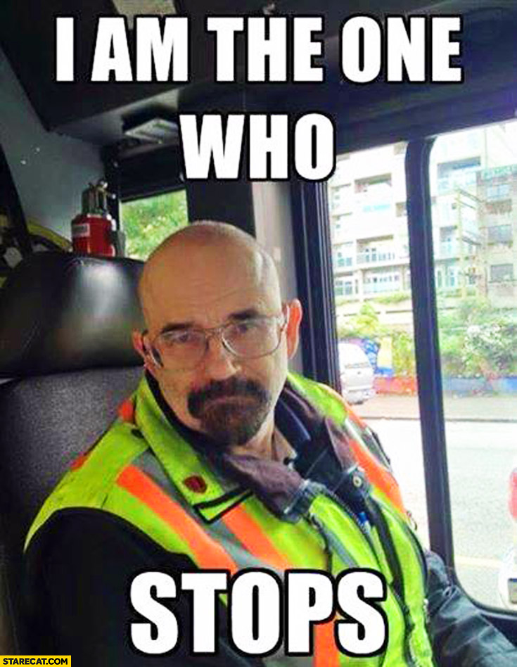 I am the one who stops. Breaking Bad Walter White lookalike