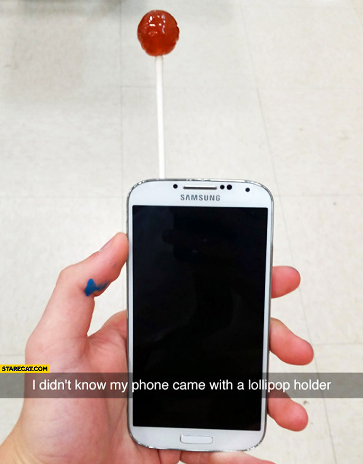 I didn't know my phone came with a lollipop holder