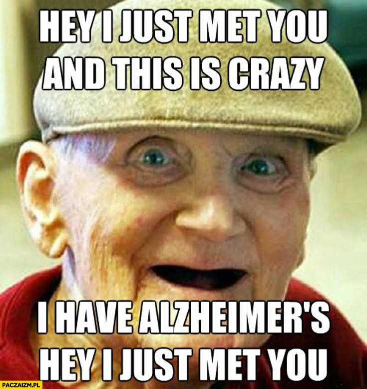 hey i just meet you