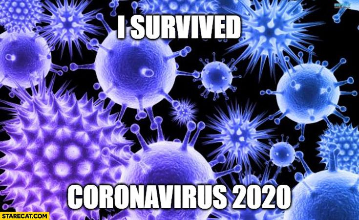 I survived coronavirus 2020