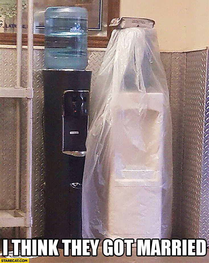 I think they got married water dispenser machine covered in plastic foil