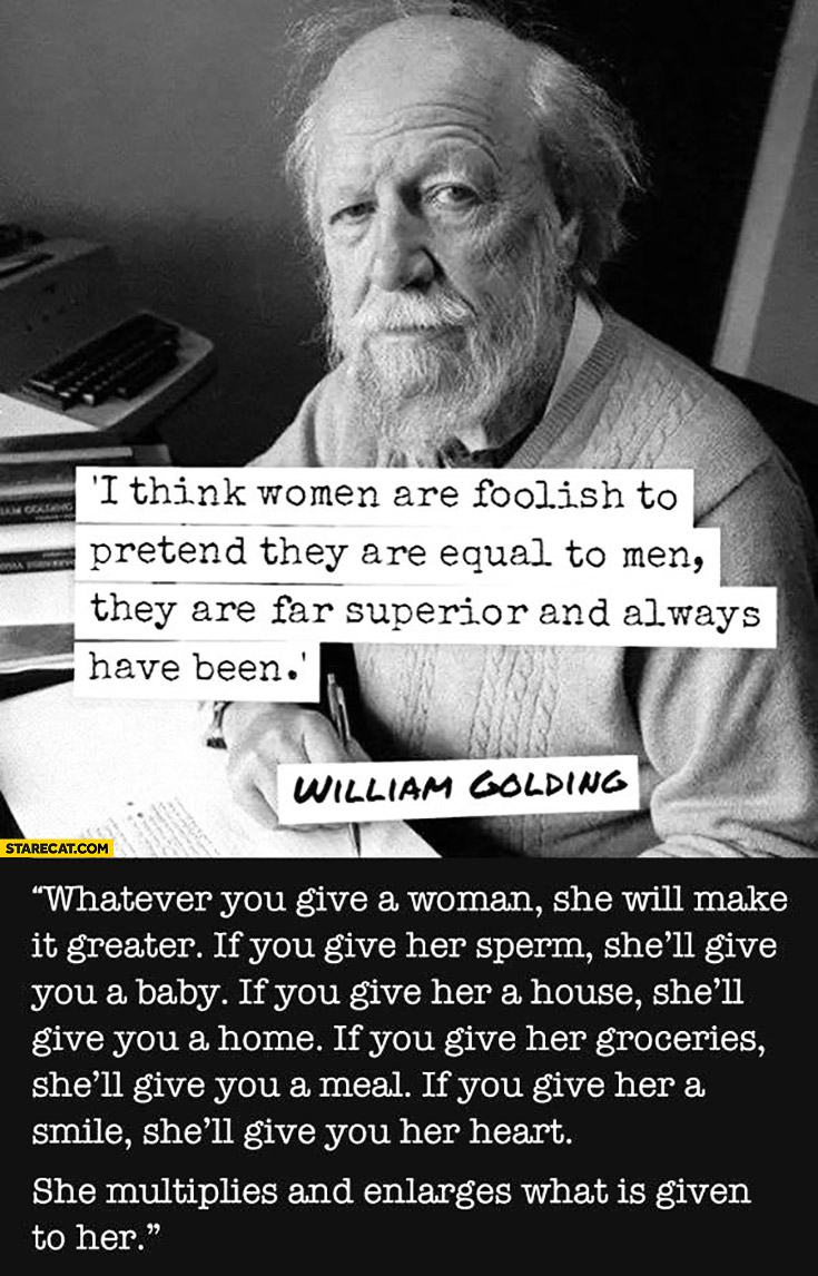 Golding whatever woman give william you a Not funny.