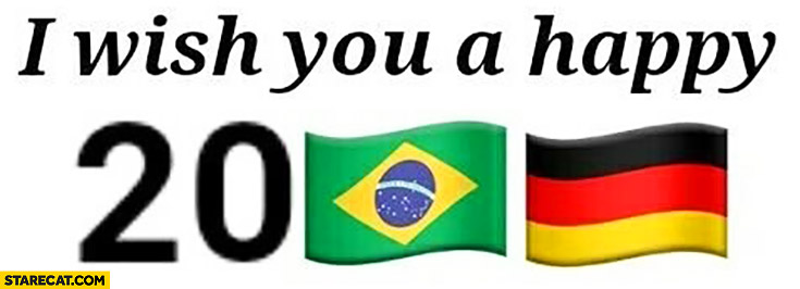 I wish you a happy 2017 Brazil Germany football score 1:7