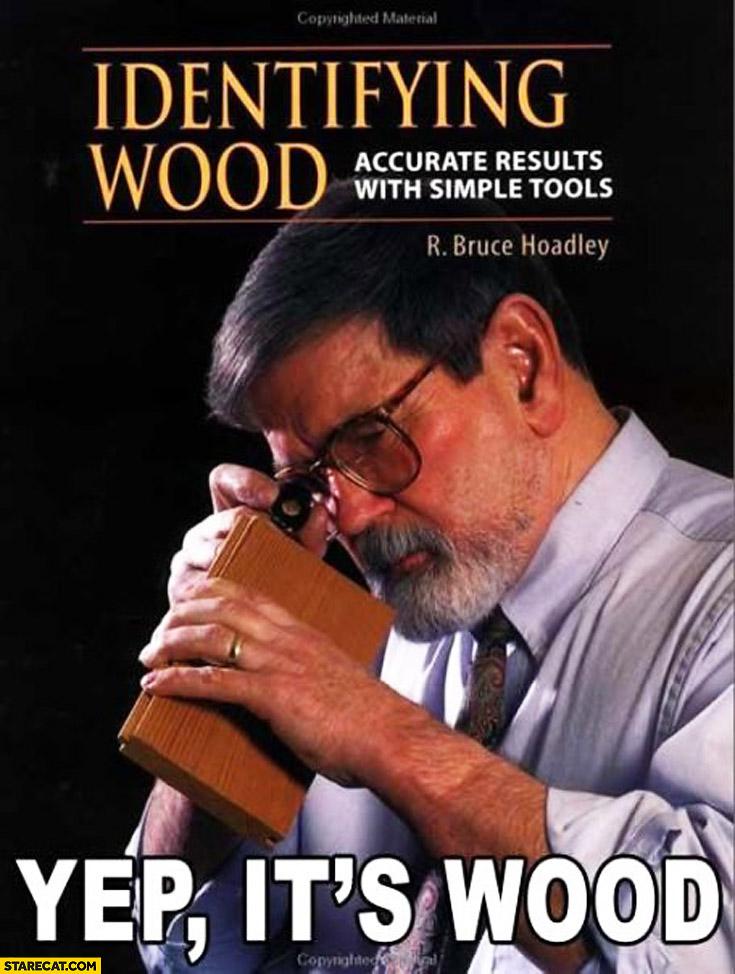 Identifying wood book. Yep it's wood