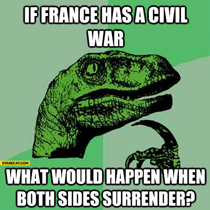 If France has a civil war what would happen when both sides surrender