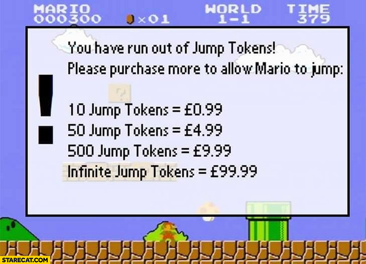 If Mario was made by EA: you have run out of jump tokes, buy jump tokens pricing list