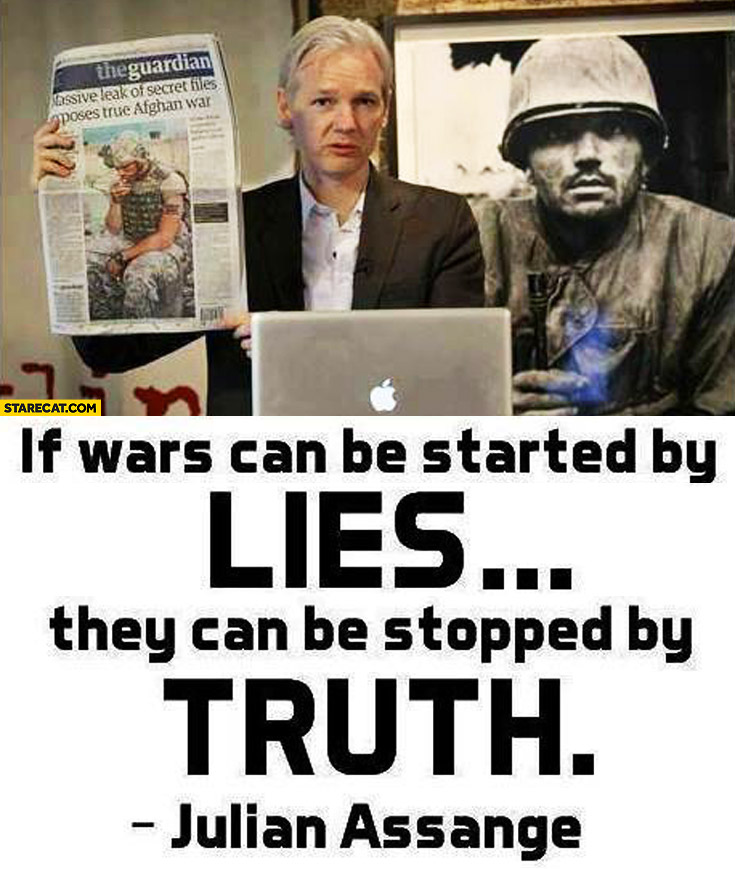 If wars can be started by lies they can be stopped by truth Julian Assange