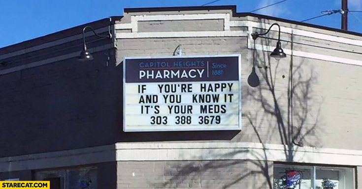 If you're happy and you know it it's your meds pharmacy quote