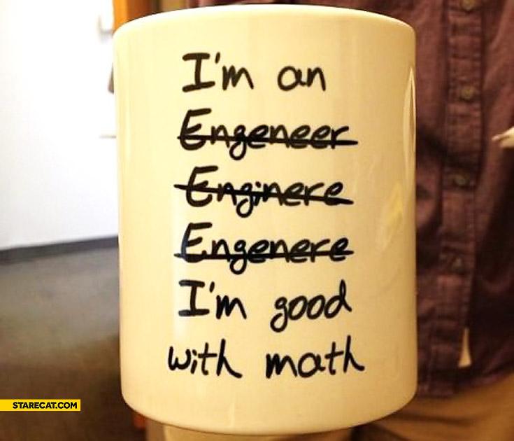 I'm good with math