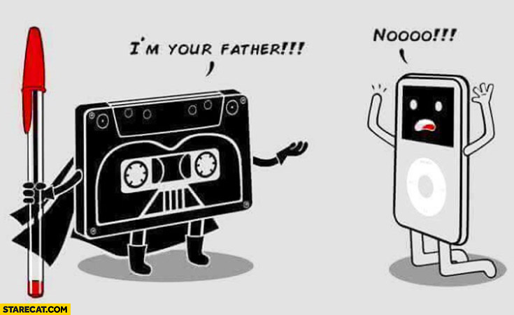 I'm your father tape iPod nooo
