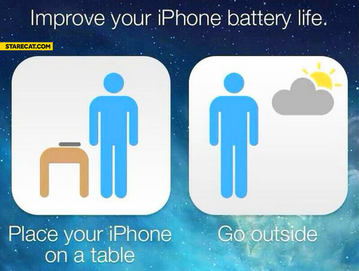 Improve iPhone battery life place your iPhone on a table go outside