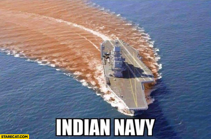 Indian navy dirty shitty water behind it