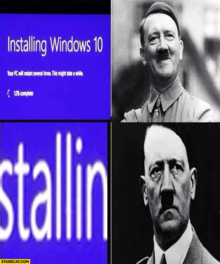 Installing Windows 10 hitler Stallin