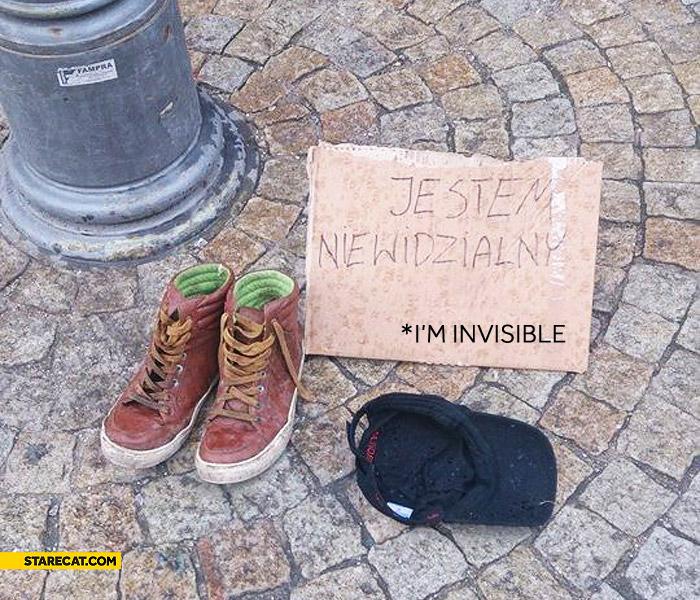 Invisible beggar