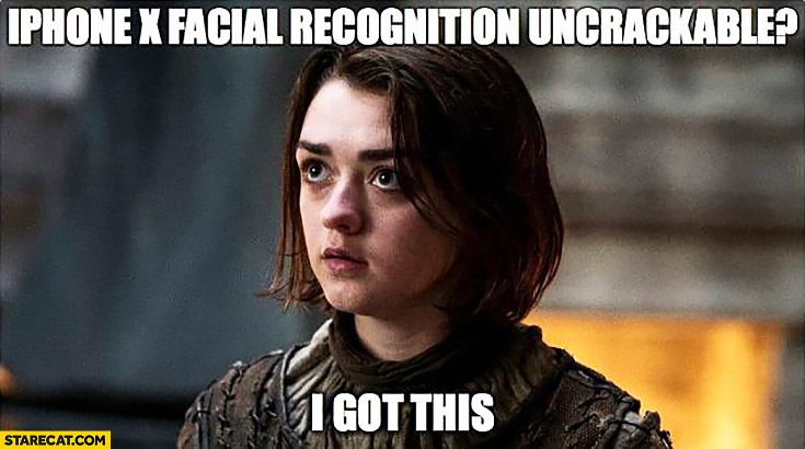 iPhone X facial recognition uncrackable? I got this Arya Stark Game of Thrones