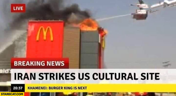 Iran strikes US cultural site McDonald's war breaking news