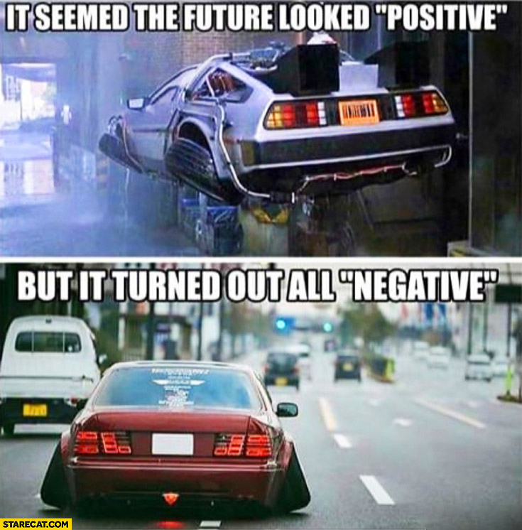 It seemed the future looked positive but it turned out all negative. Car wheels stance Back to the Future