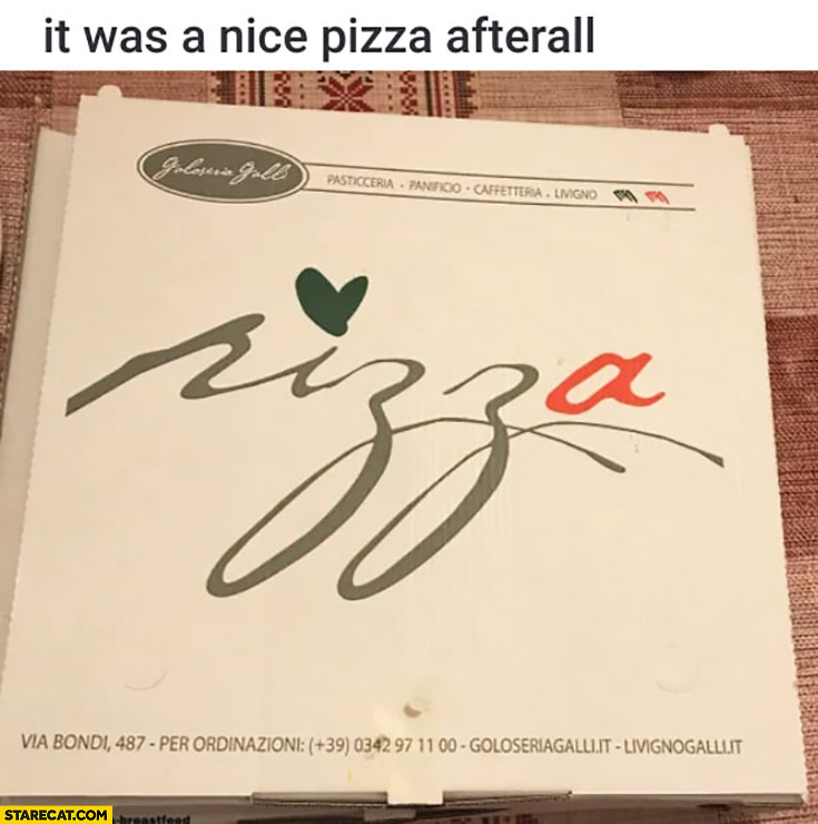 It was a nice pizza afterall font looks like n word