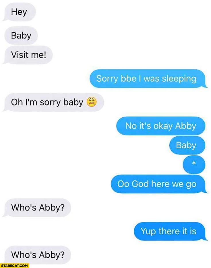 It's okay Abby *baby oo God here we go… Typo misspelling misspelled messenger conversation fail