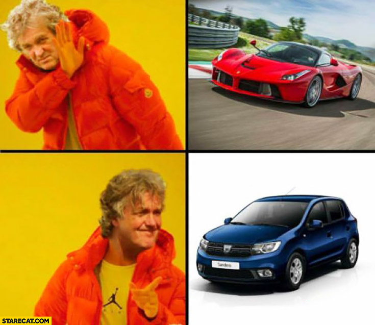 James May doesn't want Ferrari he wants Dacia Sandero Drake meme