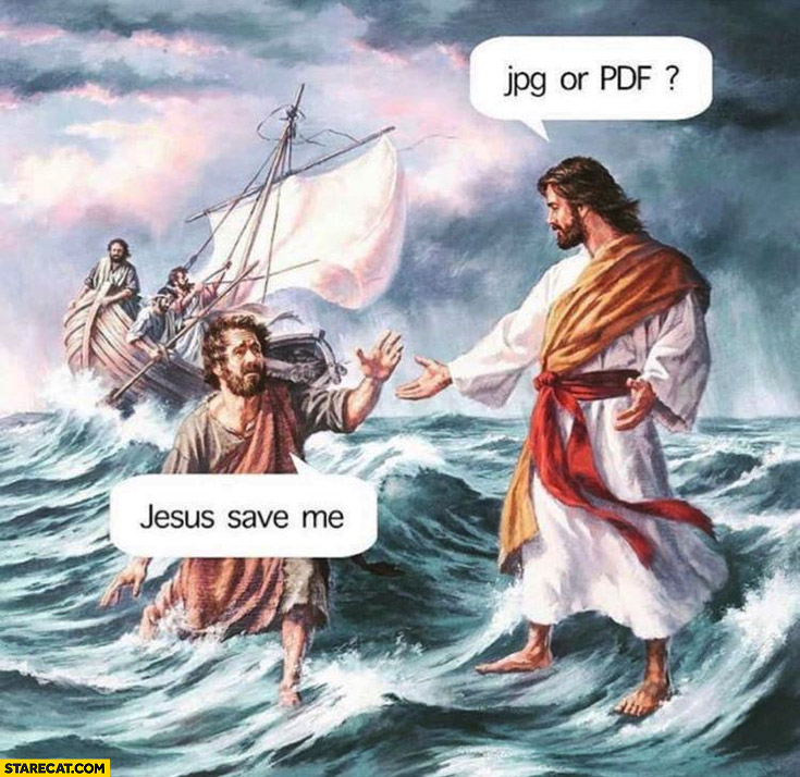 Jesus, save me, jpg or pdf? Literally