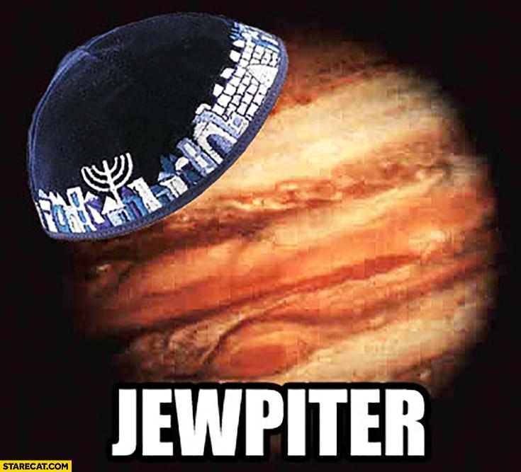 Jewpiter Jew Jupiter