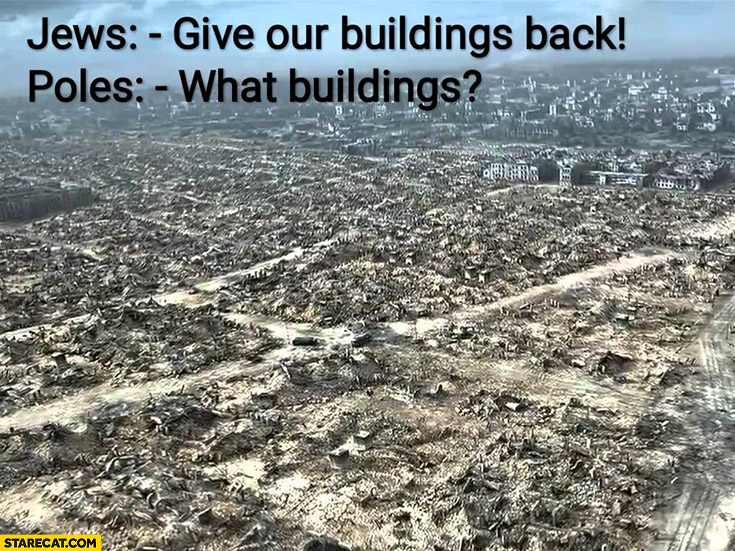 Jews: give our buildings back, Poles: what buildings? Ruined Warsaw world war 2