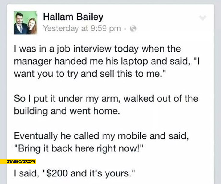 Job interview Hallam Bailey try to sell me laptop went home