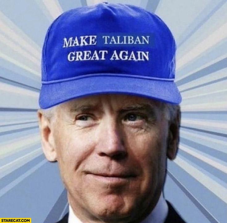 Joe Biden make taliban great again hat