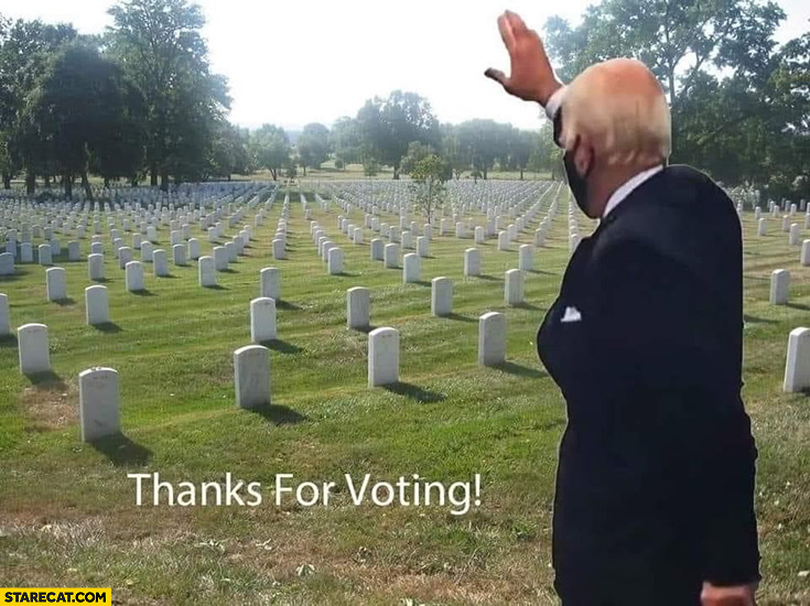 Joe Biden thanks for voting at graveyard