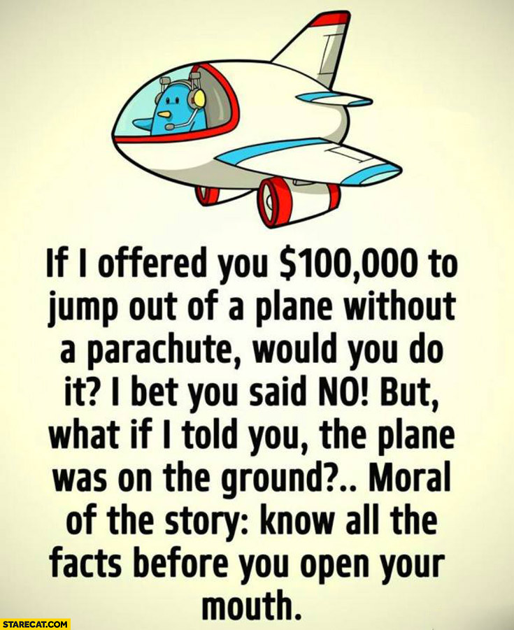 Jump out of a plane for 100000 dollars what if the plane was on the ground