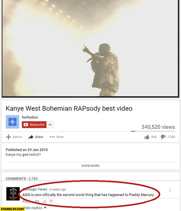 Kanye West Bohemian RAPsody. AIDS is now officially the second worst thing that has happened to Freddie Mercury