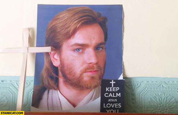 Keep calm Jesus loves you Evan McGregor