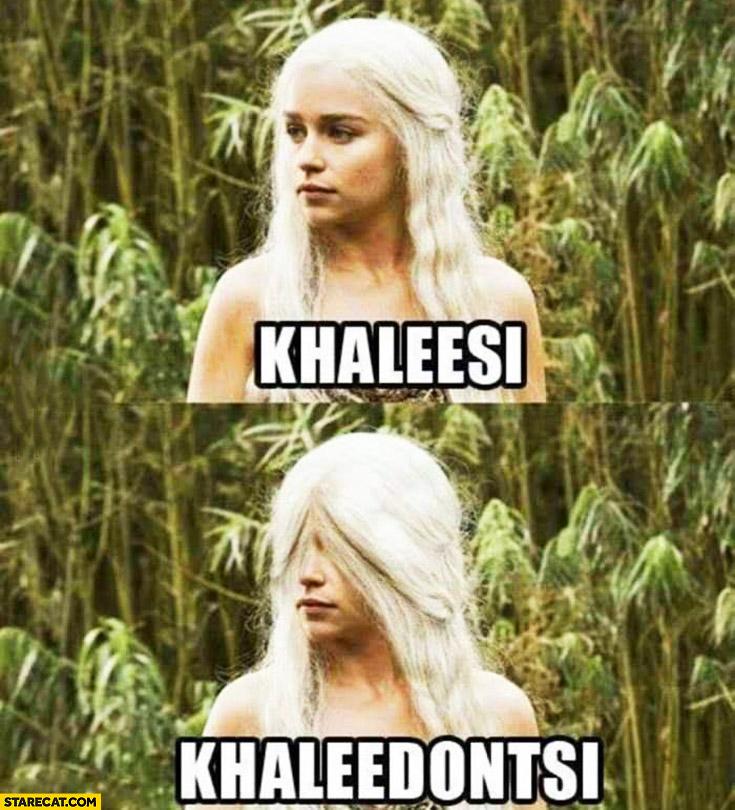 Khaleesi khaleedontsi