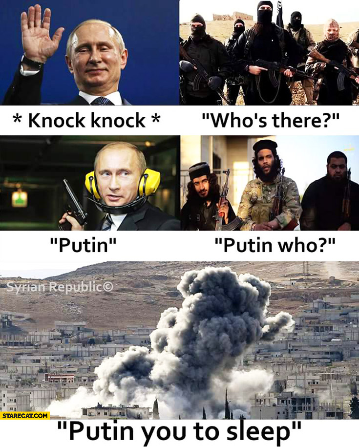 Knock-knock who's there? Putin. Who? Putin you to sleep
