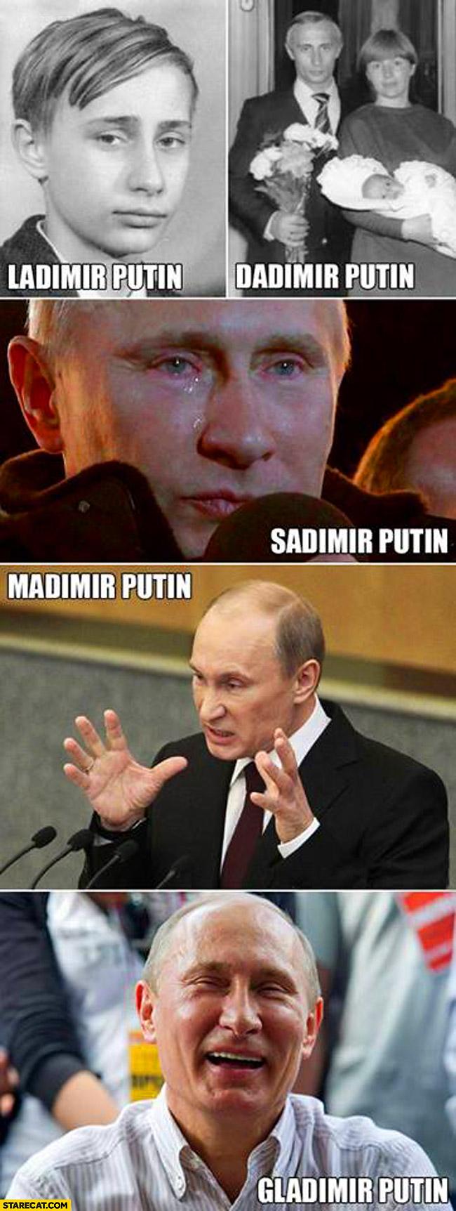 Ladimir dadimir sadimir madimir gladimir Putin
