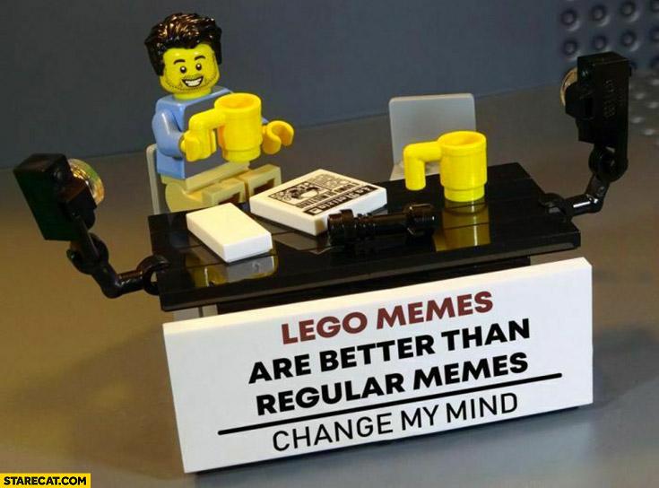 Lego memes are better than regular memes change my mind