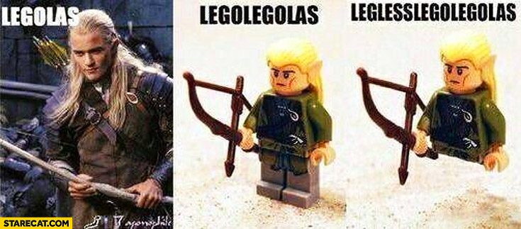 Legolas legolegolas leglesslegolegolas