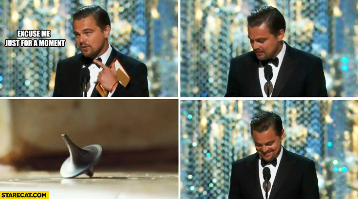 Leonardo DiCaprio receiving Oscar excuse me for a moment spinning top checking if it's not a dream Inception