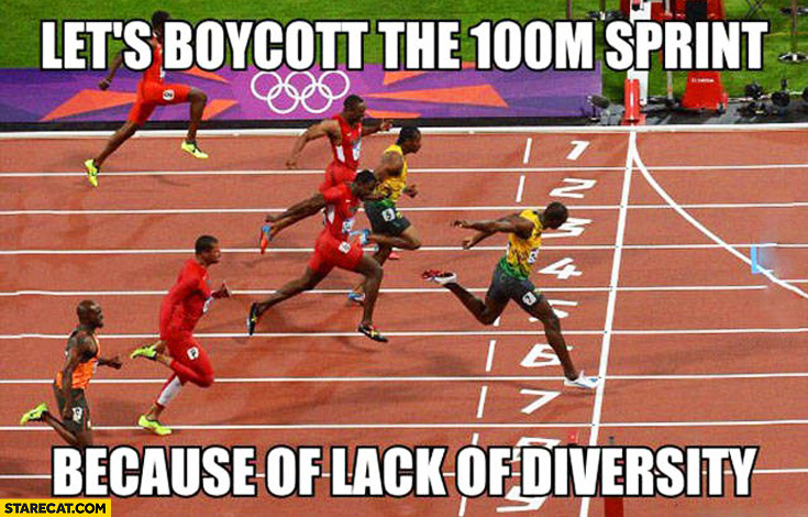 Let's boycott the 100m sprint because of lack of diversity black runners only